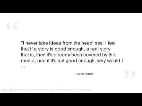 Evan Hunter's quote #4