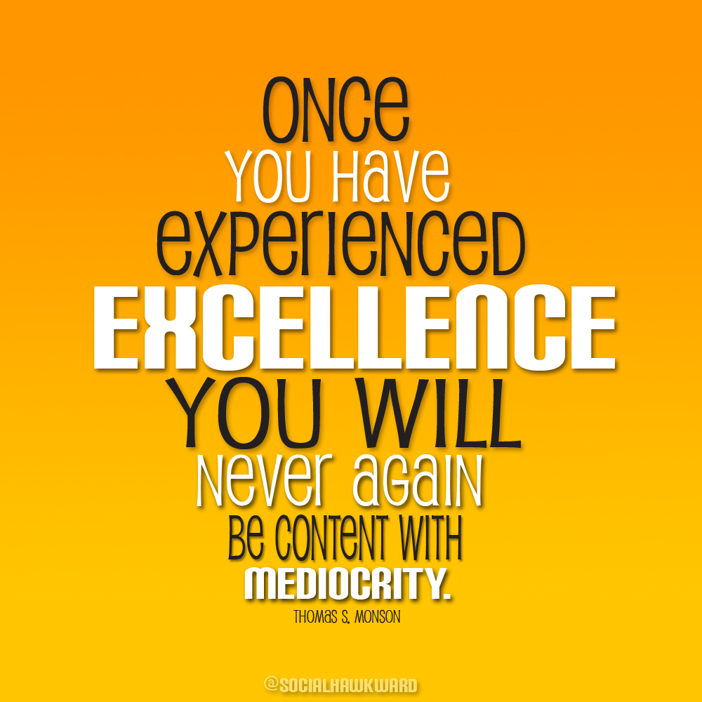 Famous quotes about 'Excellence' - Sualci Quotes