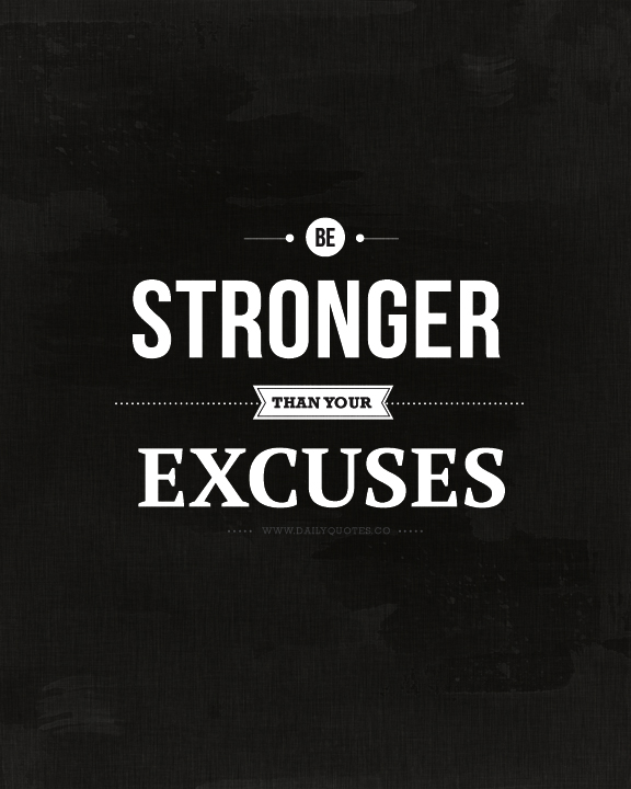 Excuses quote #8