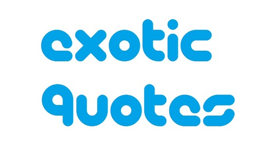 Exotic quote #1