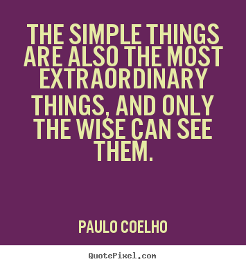 Famous Quotes About Extraordinary Things Sualci Quotes