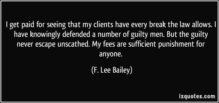 F. Lee Bailey's quote #2