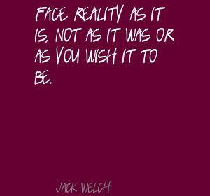Face Reality quote #2