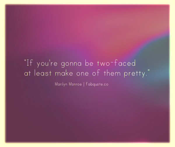 Faced quote #3
