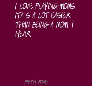 Faith Ford's quote #5