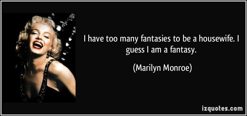 Fantasies quote #2