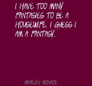 Fantasies quote #3