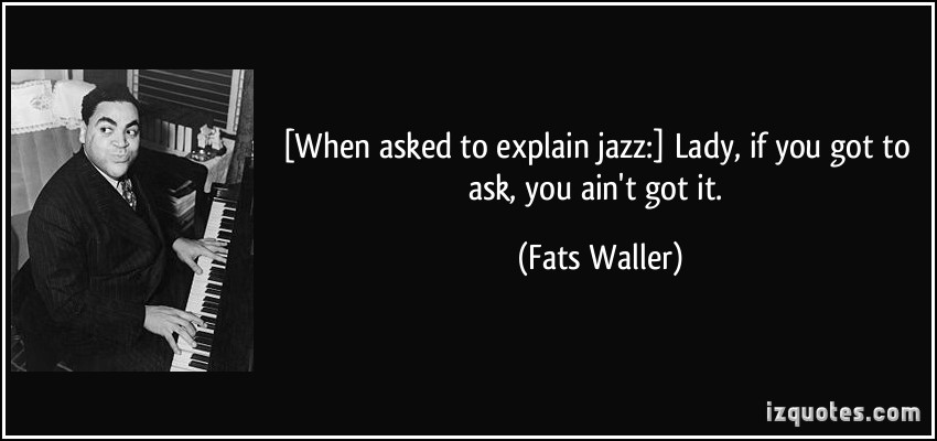 Fats Waller's quote