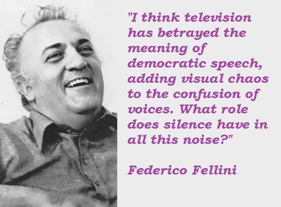 Federico Fellini's quote #4
