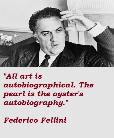 Federico Fellini's quote #8