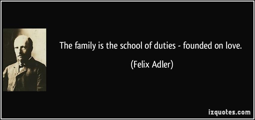 Felix Adler's quote #6