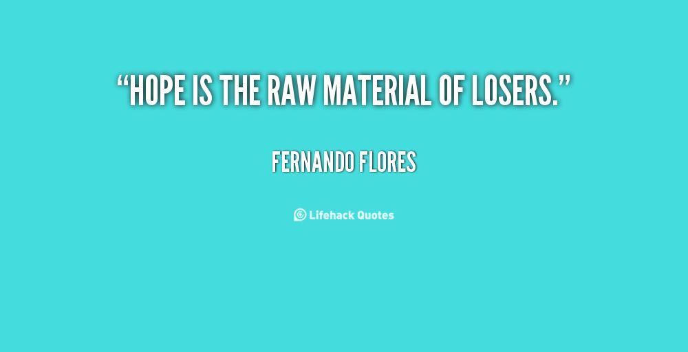 Fernando Flores's quote #1