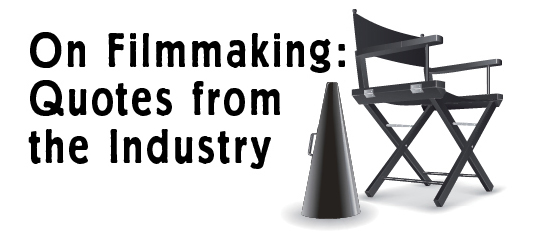 Filmmaking quote #7