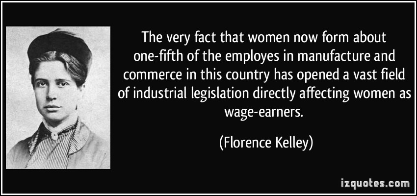 Florence Kelley's quote #7