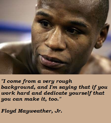 Floyd Mayweather quote #1