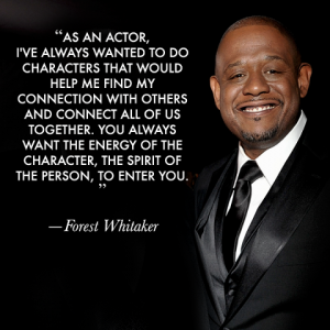 Forest Whitaker's quote