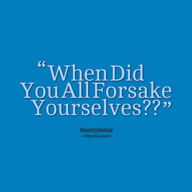 Forsake quote #2