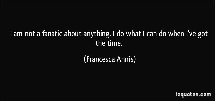 Francesca Annis's quote #6