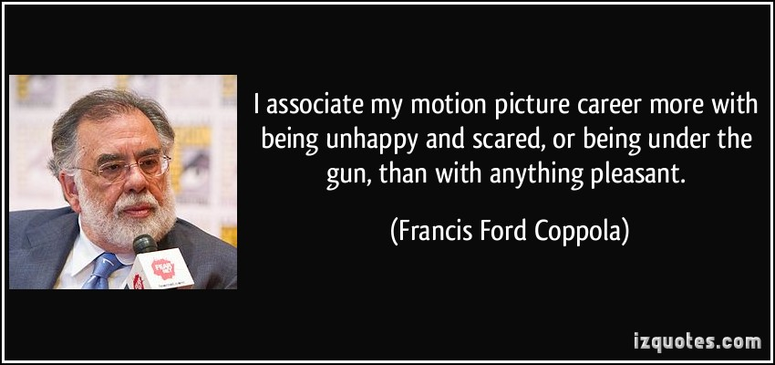 Francis Ford Coppola's quote #1