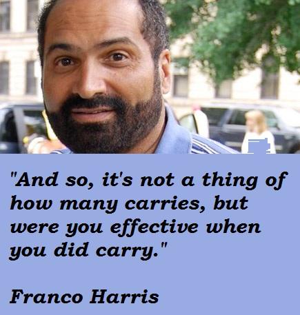 Franco Harris's quote #5