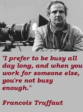 Francois Truffaut's quote #6
