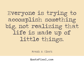 Frank A. Clark's quote #6