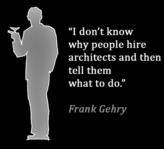 Frank Gehry's quote #1