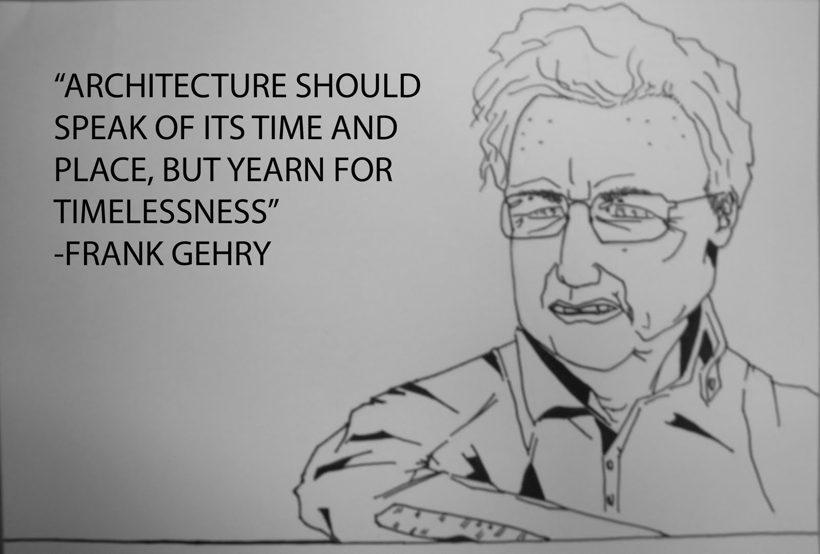 Frank Gehry's quote #2
