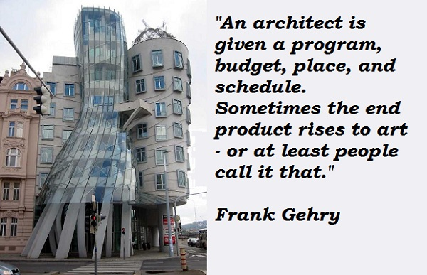 Frank Gehry's quote #5