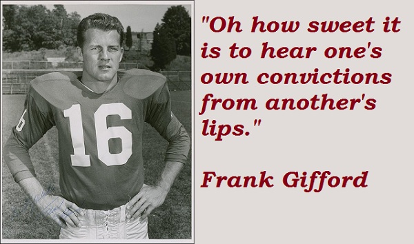 Frank Gifford's quote #4