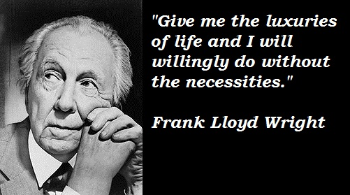 Frank Lloyd Wright quote #2