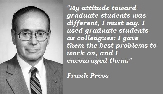 Frank Press's quote #2