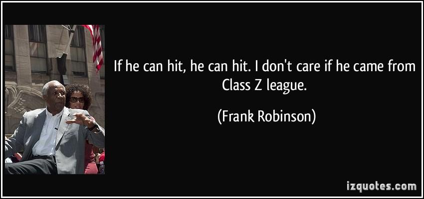 Frank Robinson's quote #6