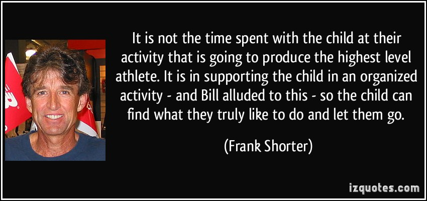 Frank Shorter's quote #2
