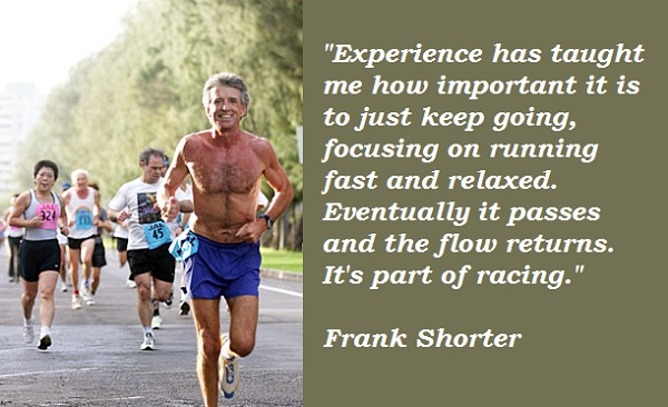 Frank Shorter's quote #5