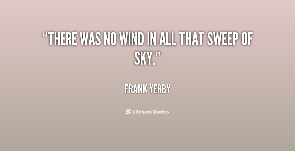 Frank Yerby's quote #2