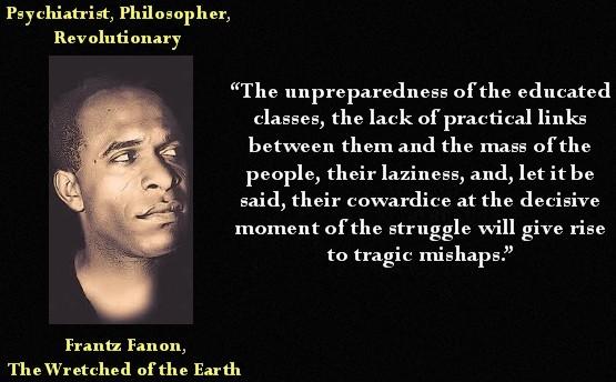 Frantz Fanon's quote
