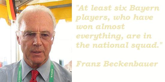 Franz Beckenbauer's quote #4