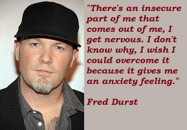 Fred Durst's quote #6