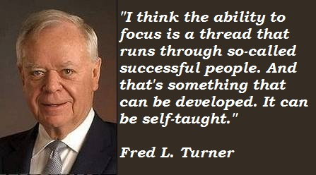 Fred L. Turner's quote #1