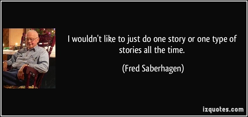 Fred Saberhagen's quote #7