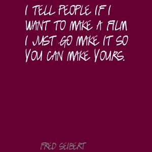 Fred Seibert's quote #2