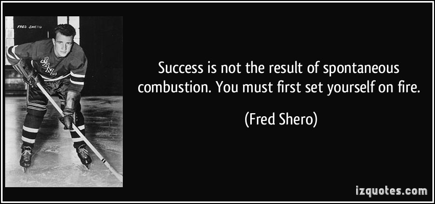 Fred Shero's quote #1