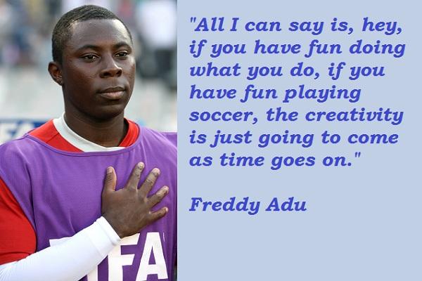 Freddy Adu's quote #2