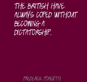 Frederick Forsyth's quote #2