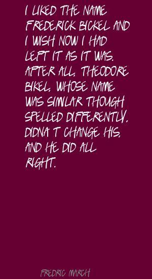 Fredric March's quote #1
