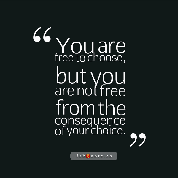 Famous Quotes About 'Free Choice'