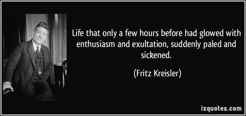 Fritz Kreisler's quote #7