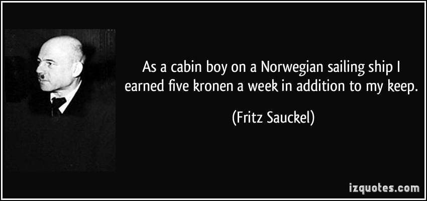 Fritz Sauckel's quote #1