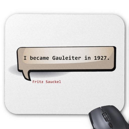 Fritz Sauckel's quote #3